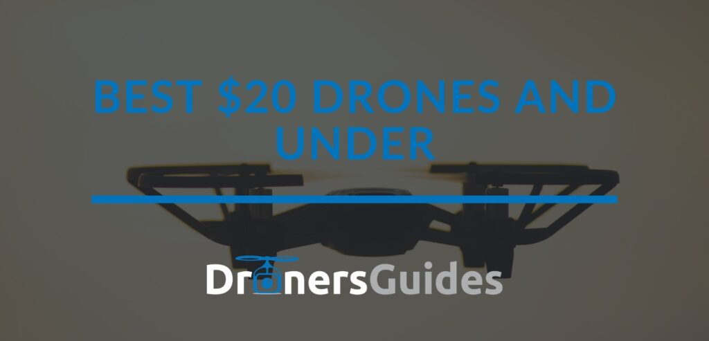 best $20 drones and under