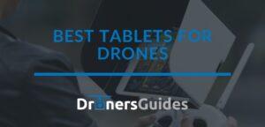 best tablet for drones