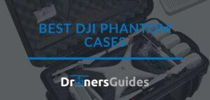 best dji phantom cases