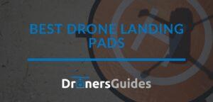 best drone landing pads