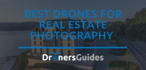 Best Drones for Real Estate Photography review