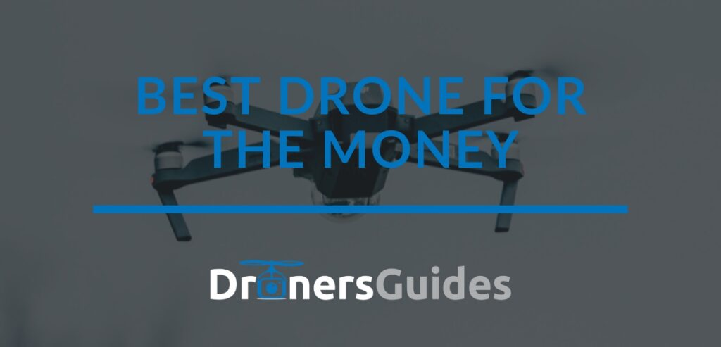 best drone for the money review