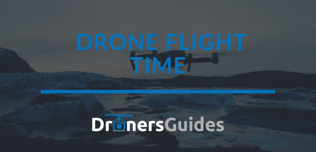drone flight time review