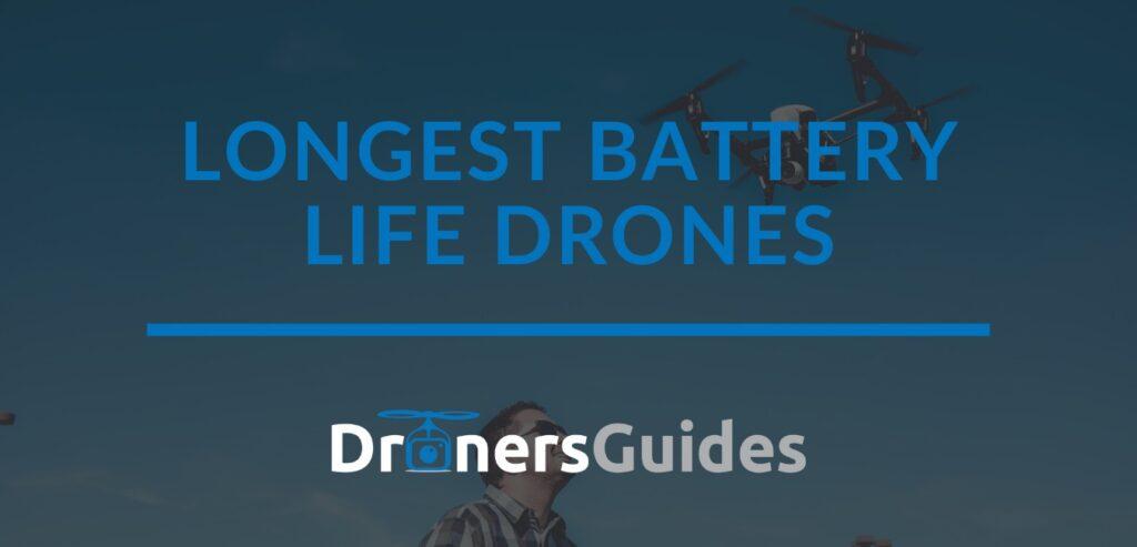 longest battery life drones