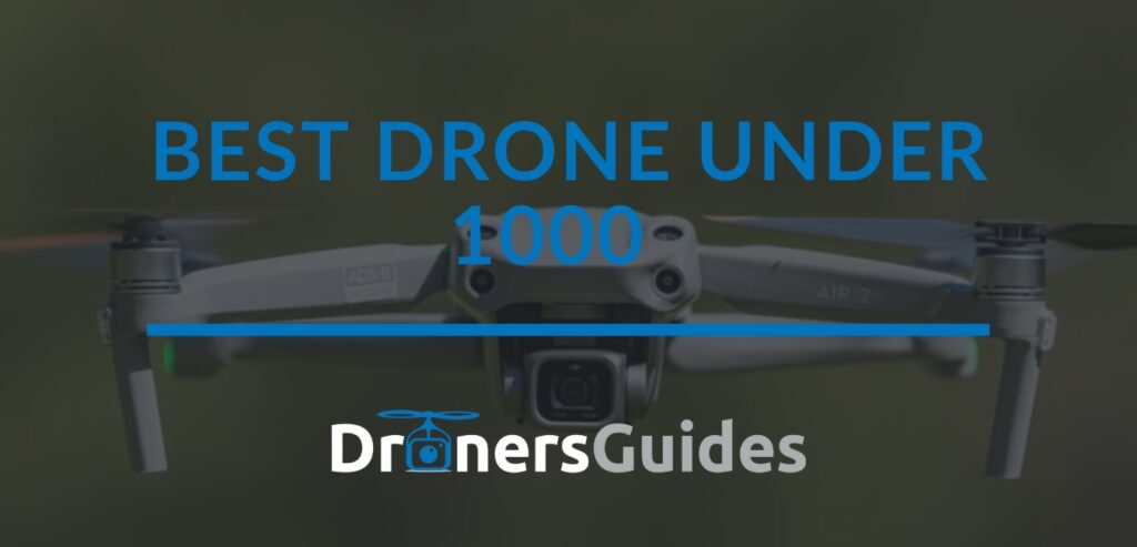 Best Drone under 1000 review